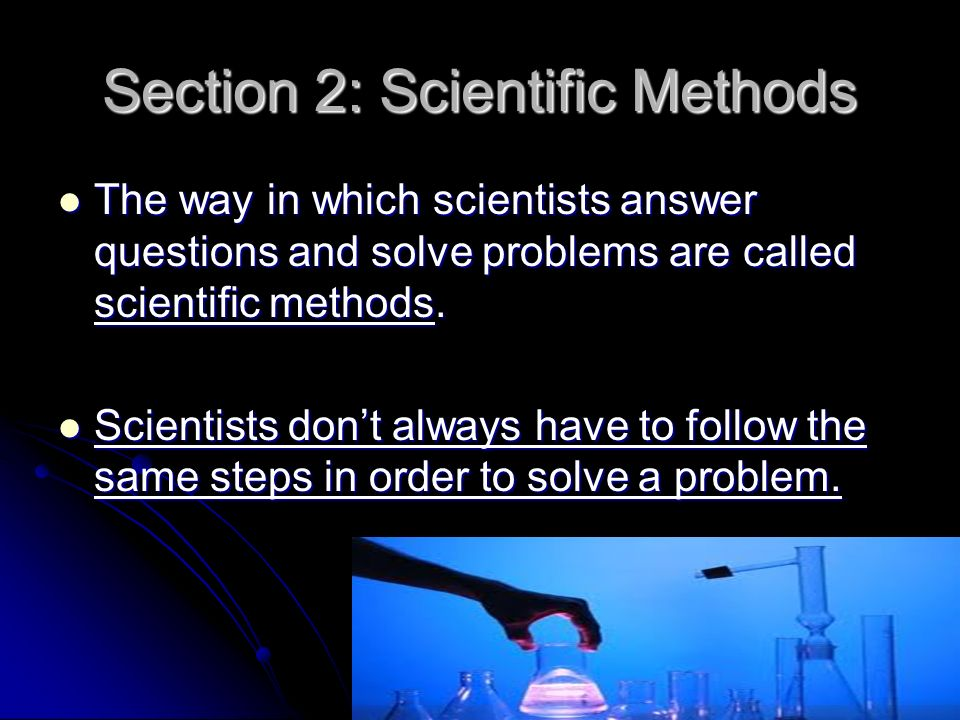 Section 2: Scientific Methods