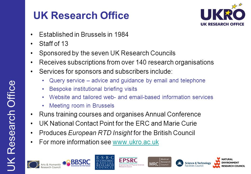 UK Research Office UK Research Office Established in Brussels in 1984
