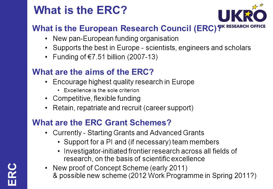 What is the ERC ERC What is the European Research Council (ERC)