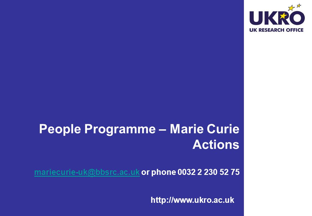 People Programme – Marie Curie Actions mariecurie-uk@bbsrc. ac