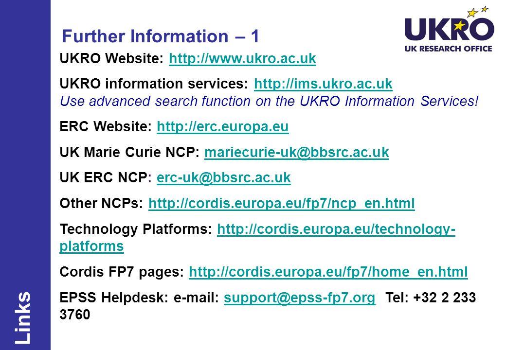 Links Further Information – 1 UKRO Website: http://www.ukro.ac.uk