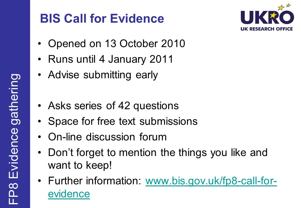 BIS Call for Evidence FP8 Evidence gathering Opened on 13 October 2010