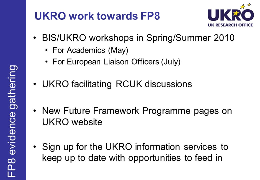 UKRO work towards FP8 FP8 evidence gathering