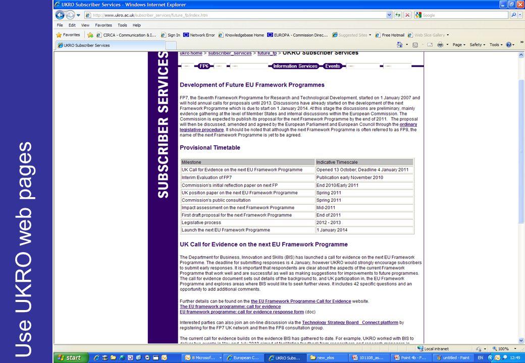 Be strategic…involve Use UKRO web pages Internally