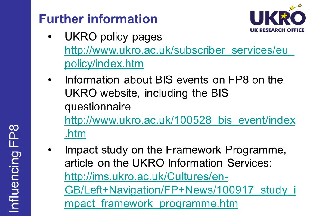 Further information Influencing FP8
