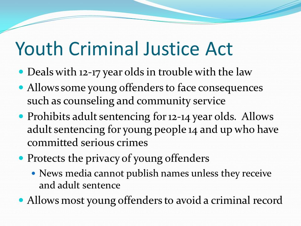 a look at the young offenders and the young offenders act in canada Children's rights: canada research & reports  in 2002, parliament enacted a youth criminal justice act to replace the young offenders act the.