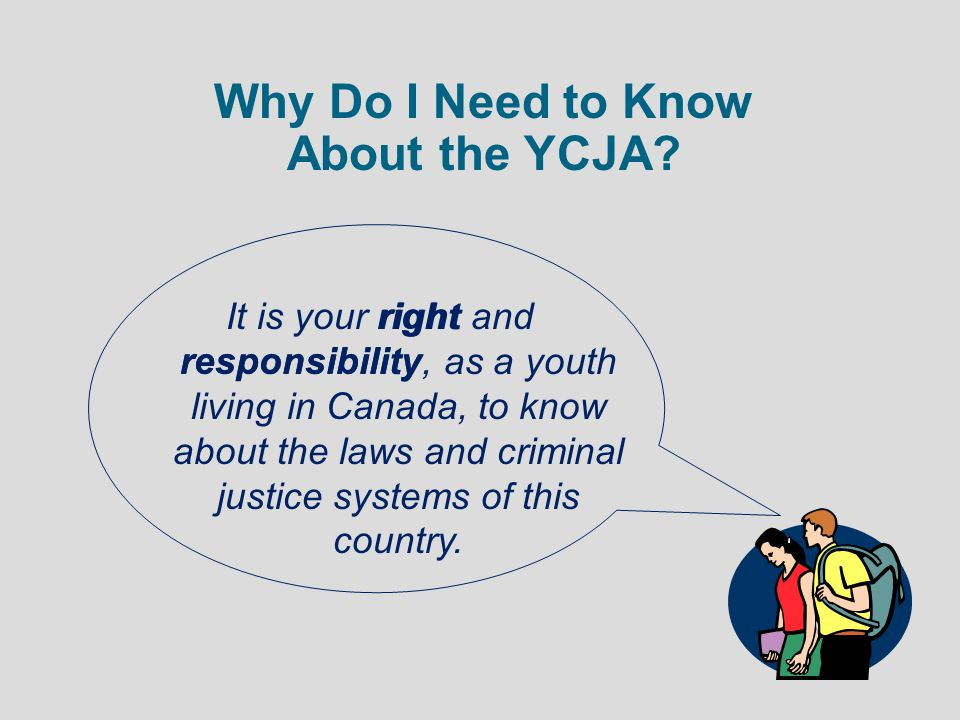 Why Do I Need to Know About the YCJA