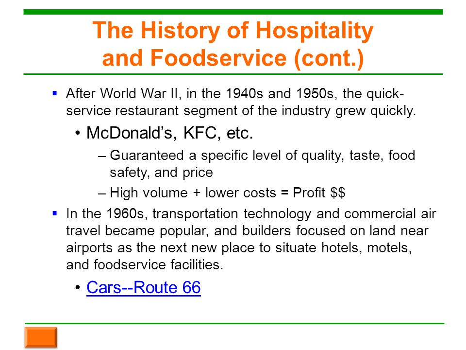 history of commercial hospitality industry What is their history how do they operate what are their values where do they fit in the hospitality industry when employers are in the process of hiring,.