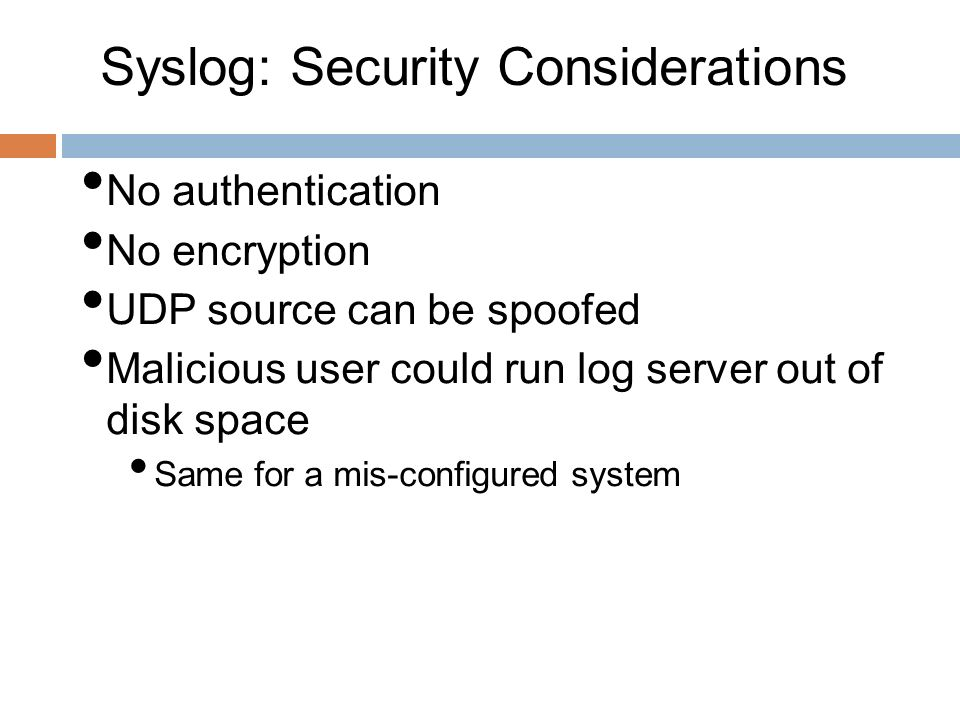 Syslog: Security Considerations