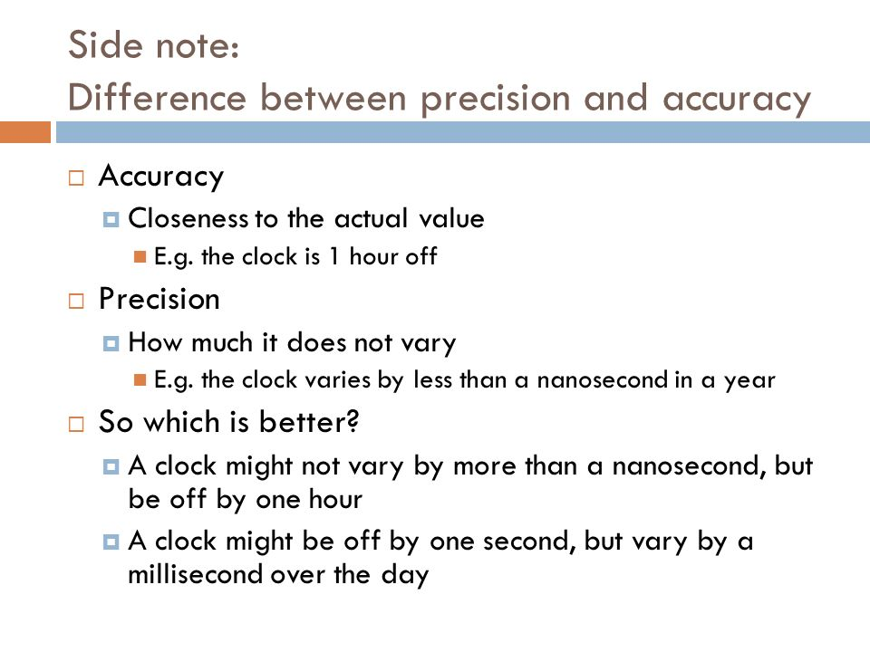 Side note: Difference between precision and accuracy