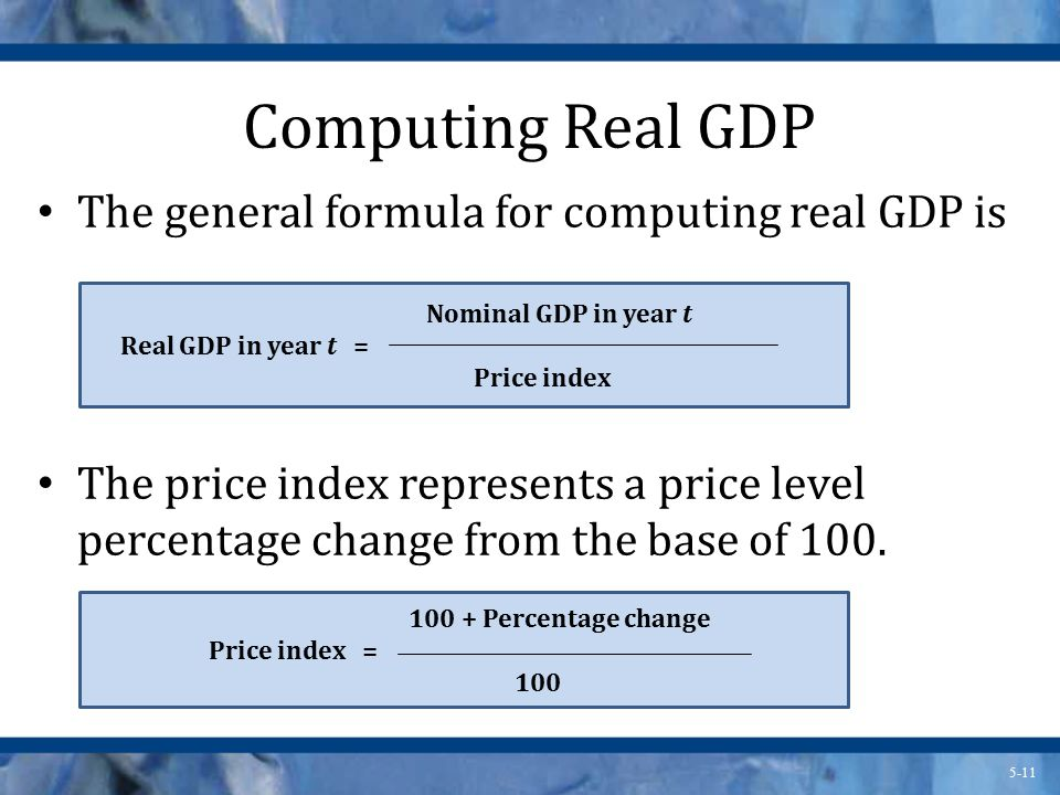 Computing Real GDP The general formula for computing real GDP is