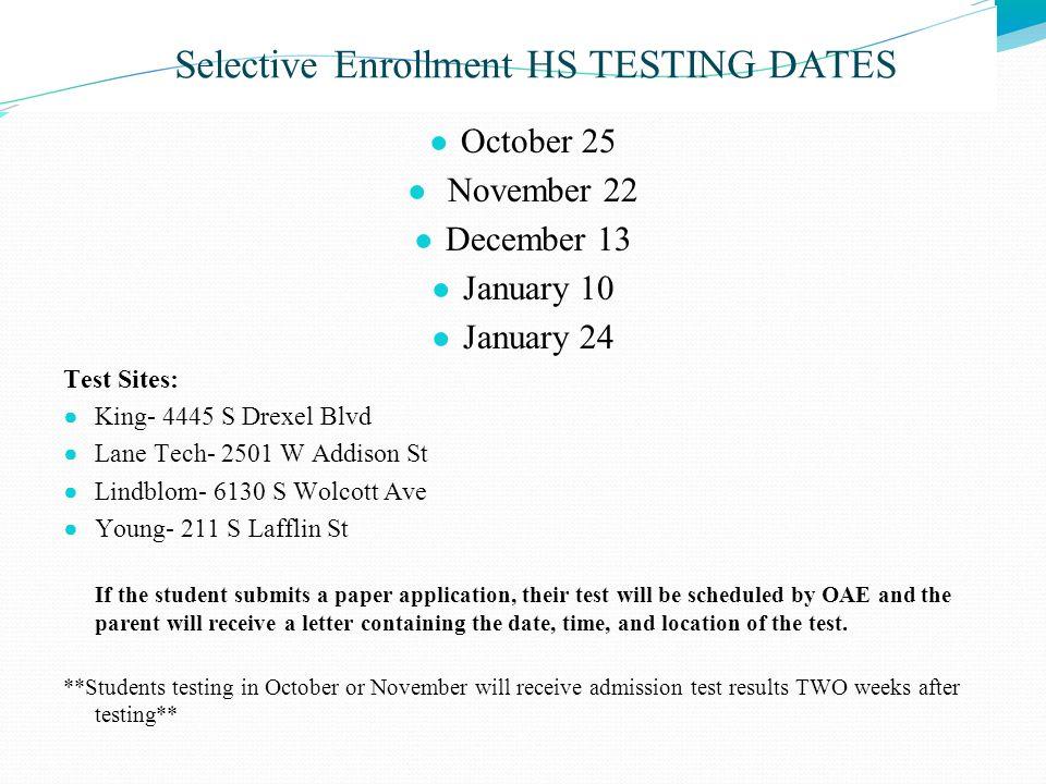 Selective Enrollment HS TESTING DATES