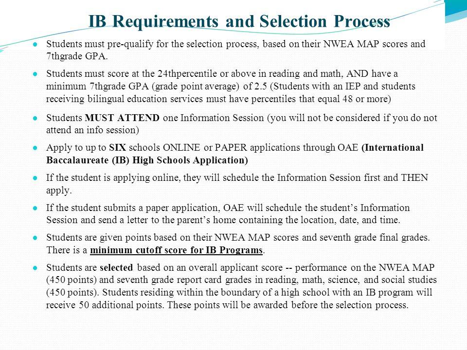 IB Requirements and Selection Process
