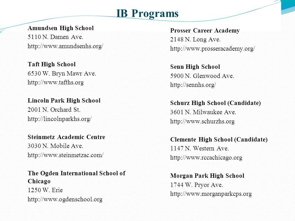 IB Programs Amundsen High School Prosser Career Academy
