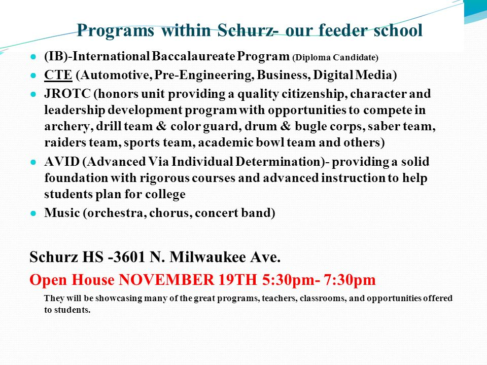 Programs within Schurz- our feeder school