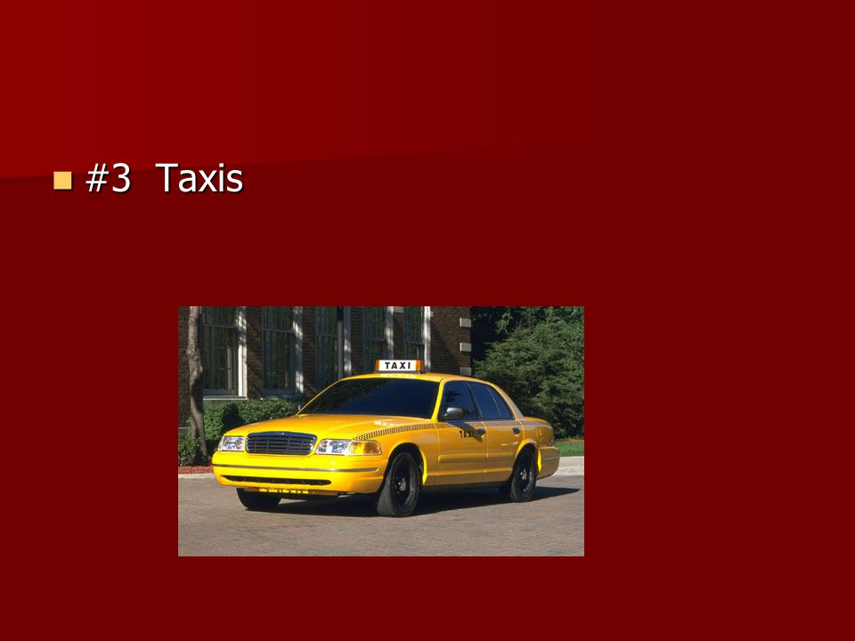 #3 Taxis