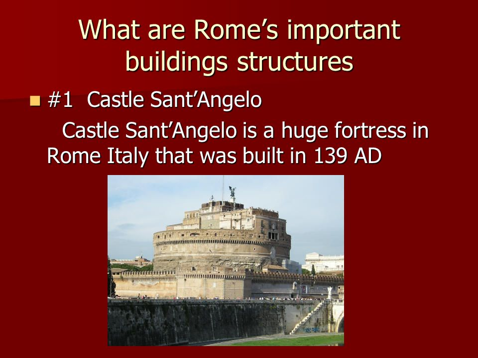 What are Rome's important buildings structures