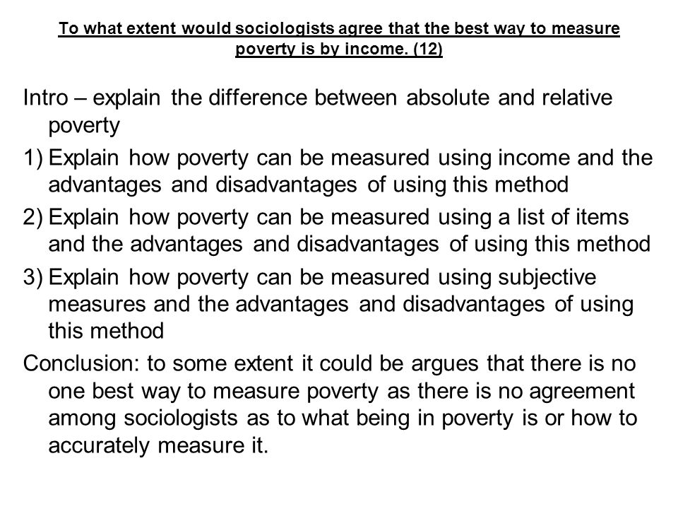 Absolute poverty advantages and disadvantages