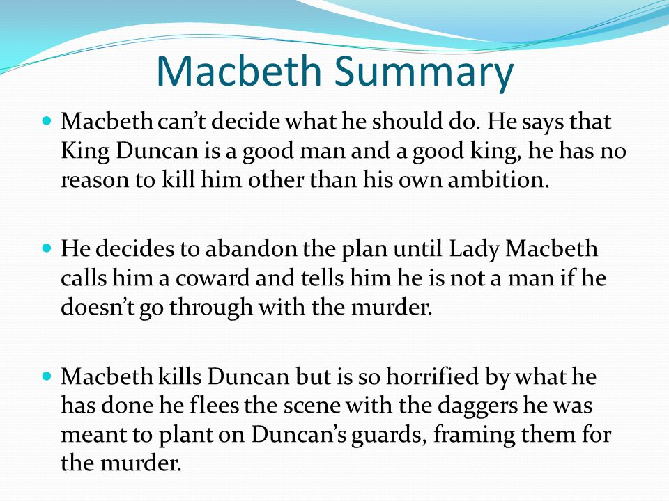 what macbeth says about good and Transcript of macbeth seminar - good vs evil good vs evil shakespeare demonstrates the classic battle of - macbeth relies on what the weïrd sisters say about.