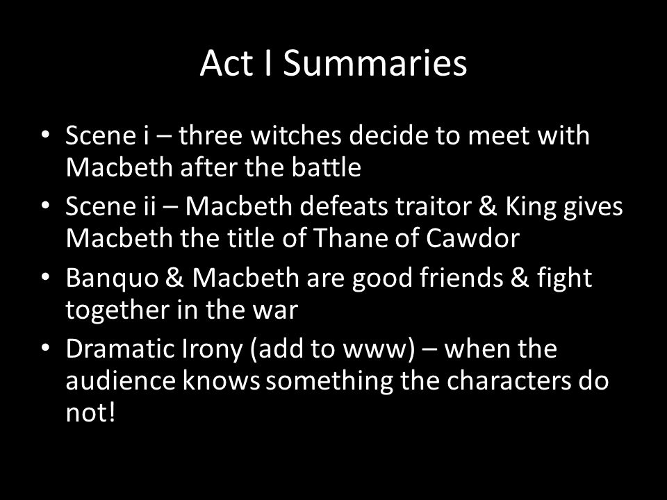 macbeth scene summaries Macbeth by william shakespeare - act 4, scene 1 summary and analysis.