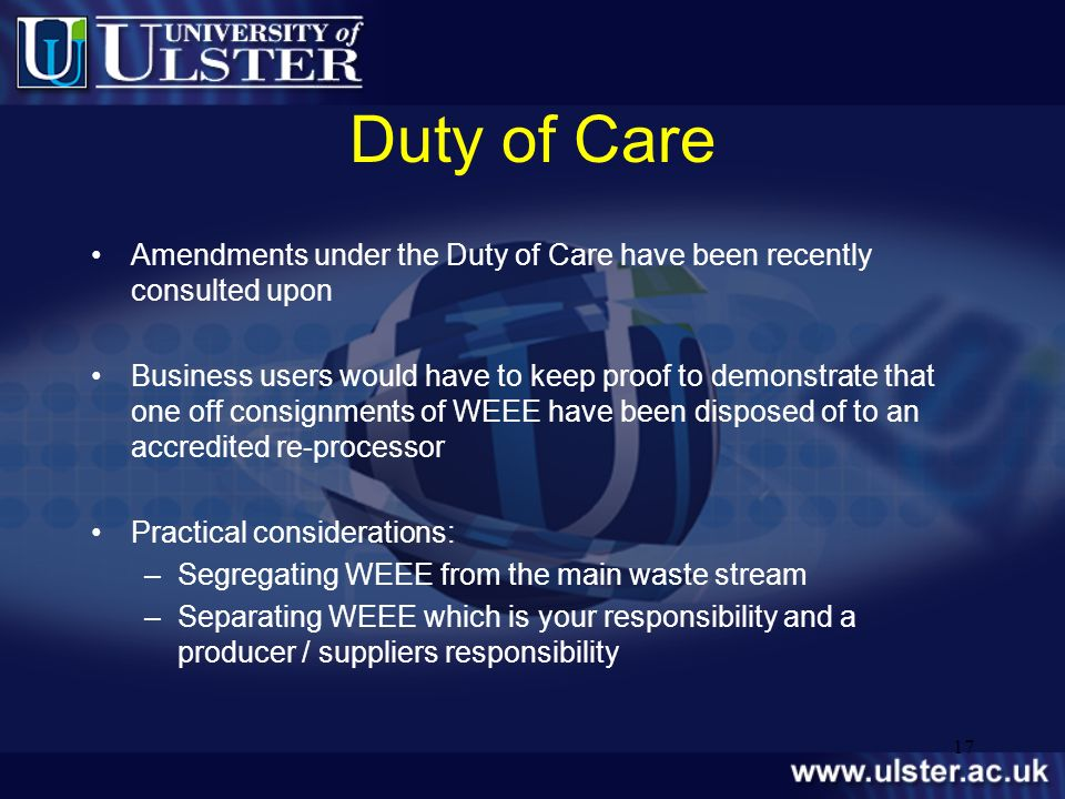 Duty of Care Amendments under the Duty of Care have been recently consulted upon.