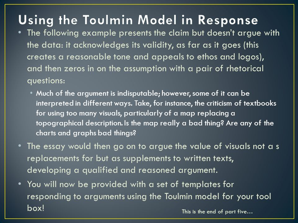 using the toulmin model in response - Toulmin Analysis Essay Example