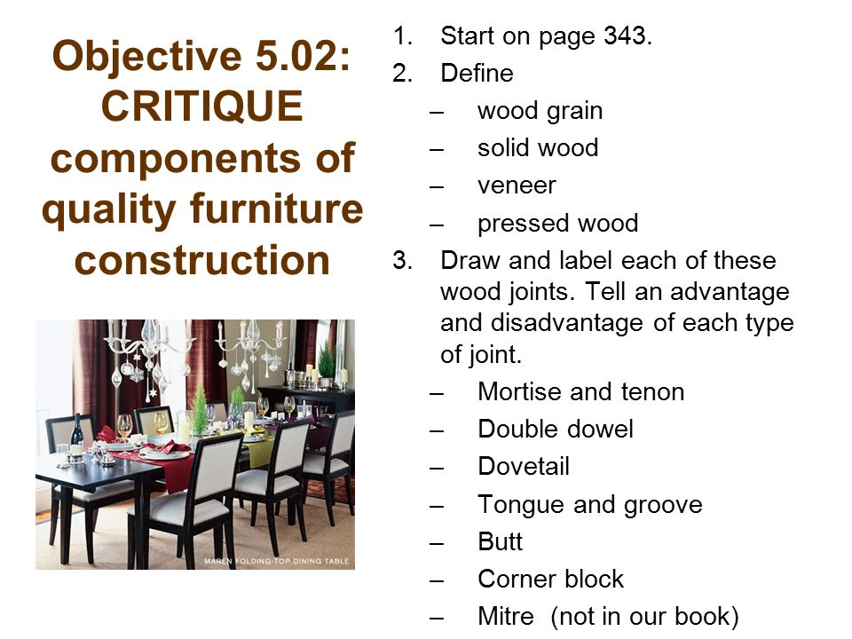 Objective 5 02 Critique Components Of Quality Furniture