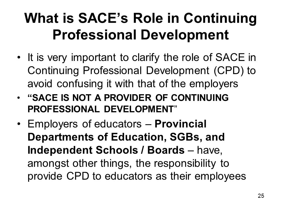 the role of continuing professional development Why is continuing professional development important it is a fundamental part of being a professional to  and competently in your role and to meet the.