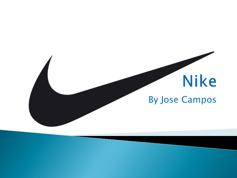 Nike By Jose Campos Ppt Video Online Download
