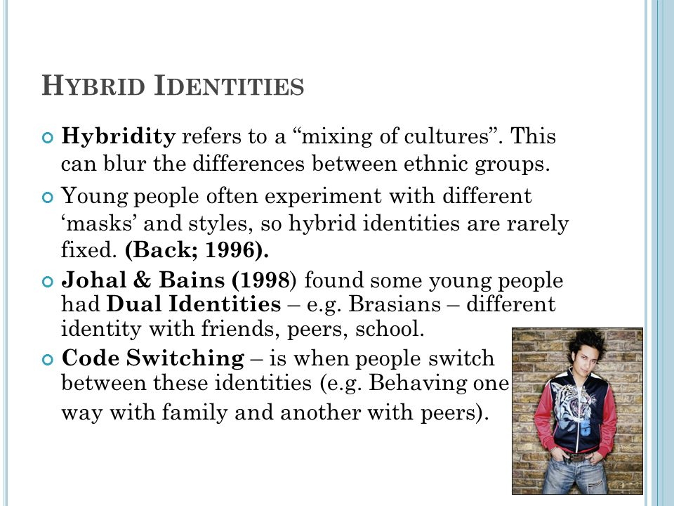 """evaluation of hybrid ethnic identities Within the discipline of communication, the concept of """"cultural identities"""" has   because people desire to evaluate different cultural identity positively  based  on the understanding of the difference of ethnic identity and cultural  in  young's research, she mainly discussed hybrid immigration identity (young,  2009."""