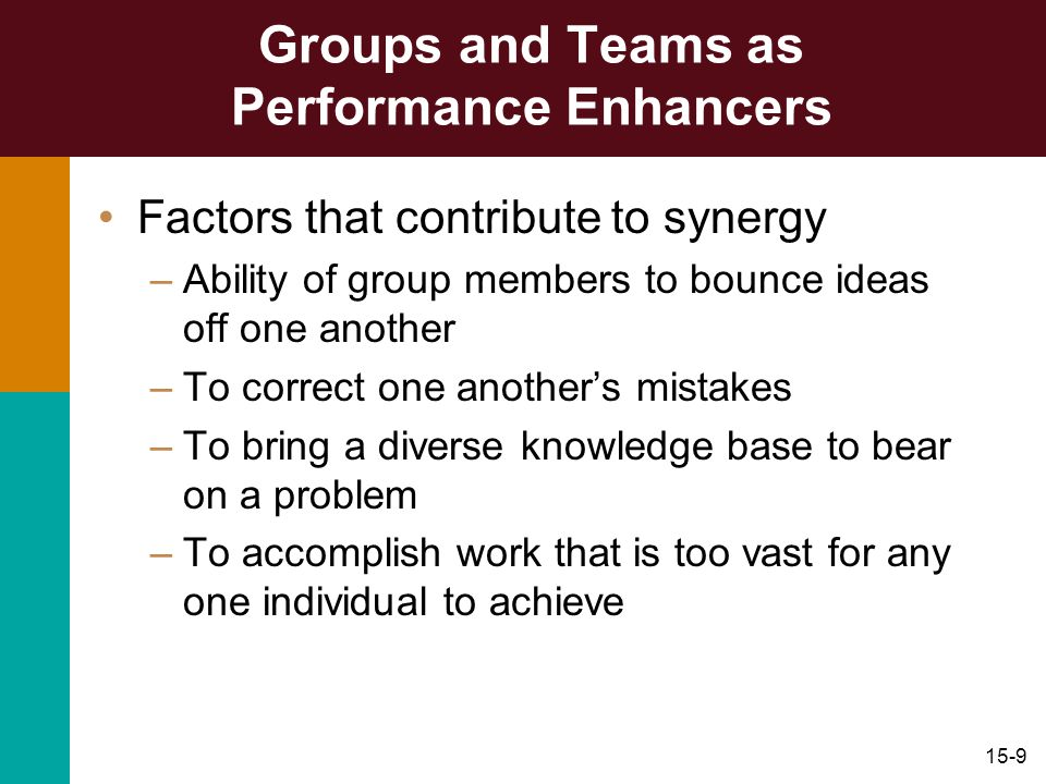 Groups and Teams as Performance Enhancers