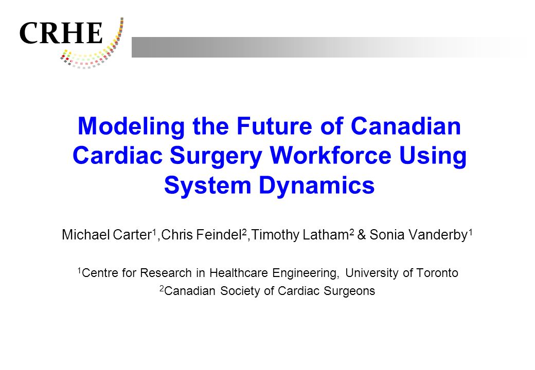 Modeling the Future of Canadian Cardiac Surgery Workforce Using System Dynamics