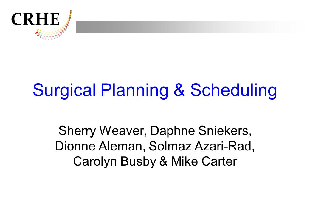 Surgical Planning & Scheduling