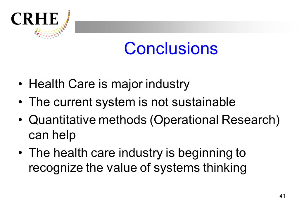 Conclusions Health Care is major industry