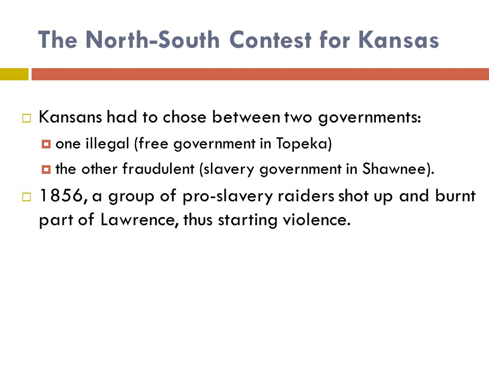 The North-South Contest for Kansas