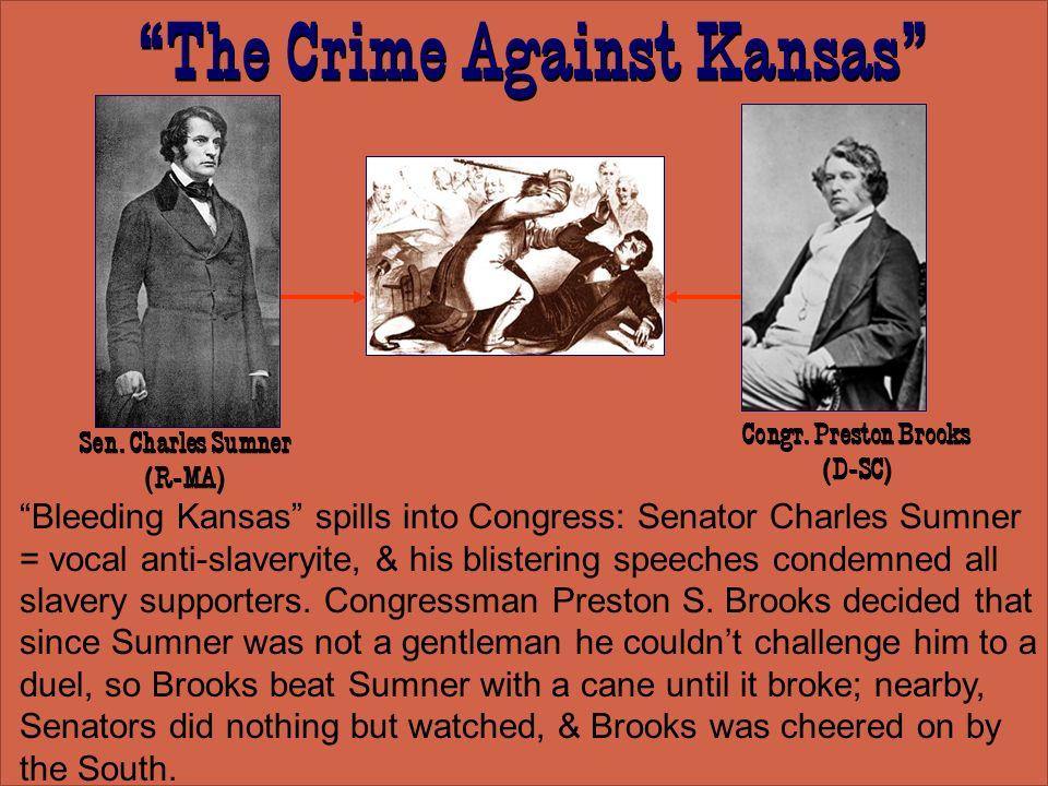 The Crime Against Kansas