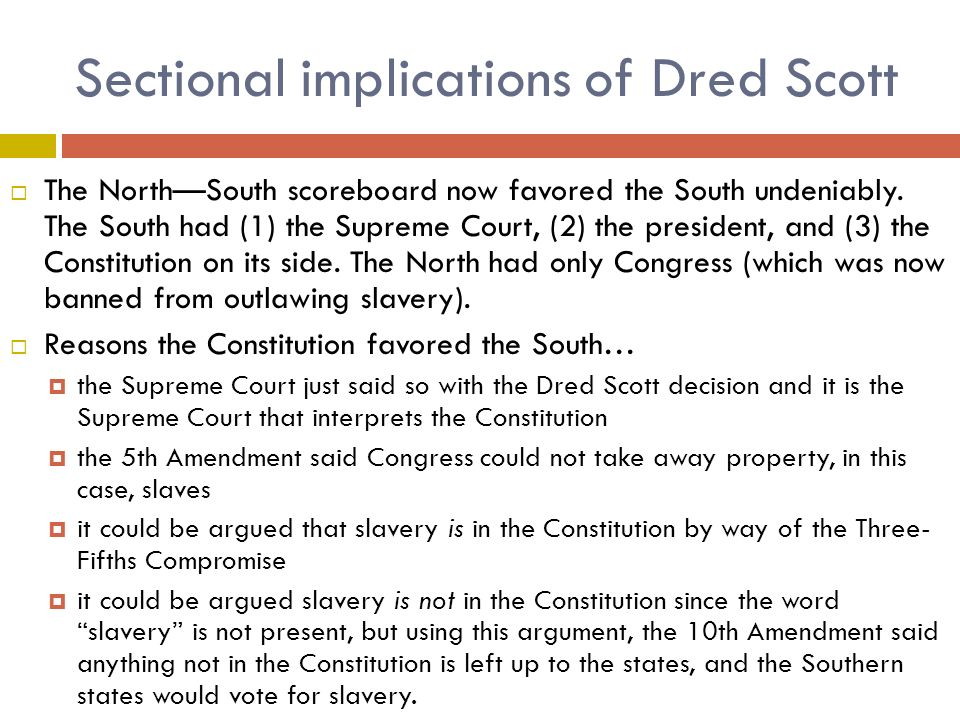 Sectional implications of Dred Scott