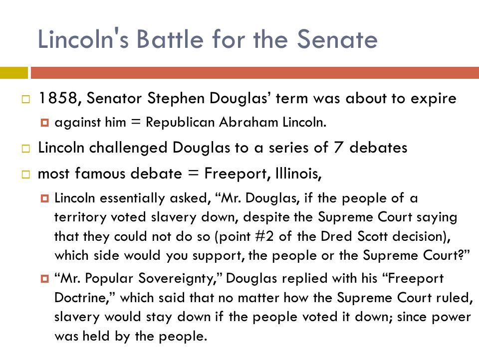 Lincoln s Battle for the Senate