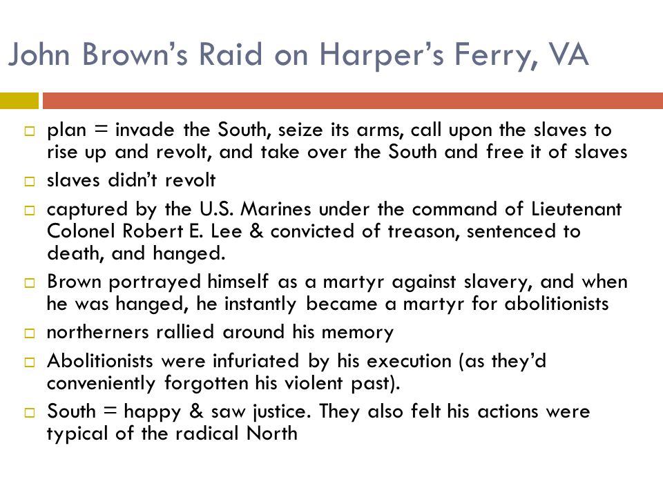 John Brown's Raid on Harper's Ferry, VA
