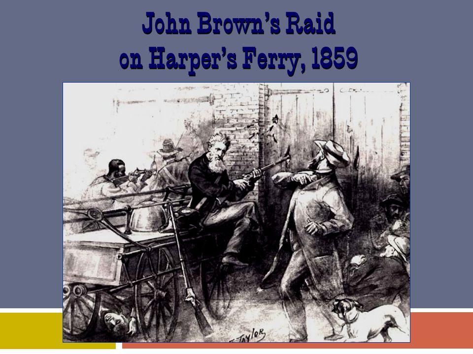 John Brown's Raid on Harper's Ferry, 1859