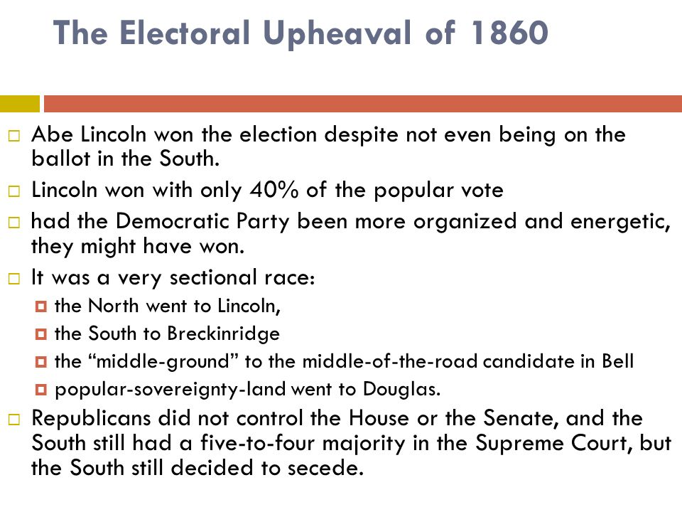 The Electoral Upheaval of 1860