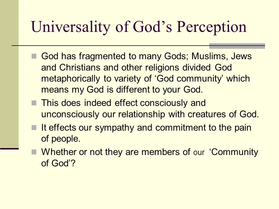 Universality of God's Perception