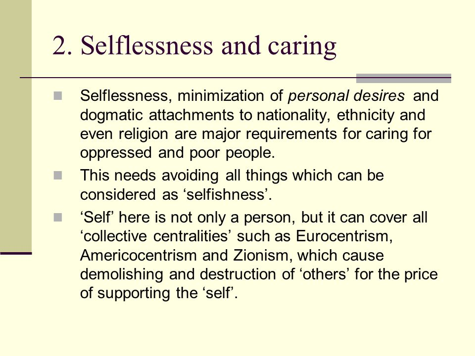 2. Selflessness and caring