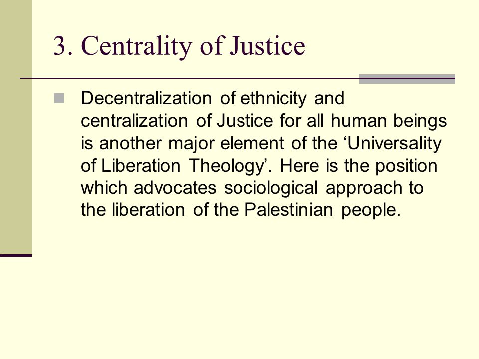 3. Centrality of Justice