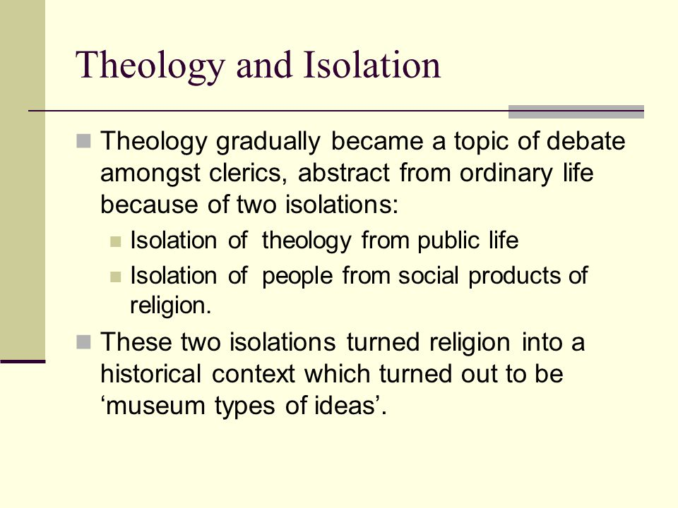 Theology and Isolation
