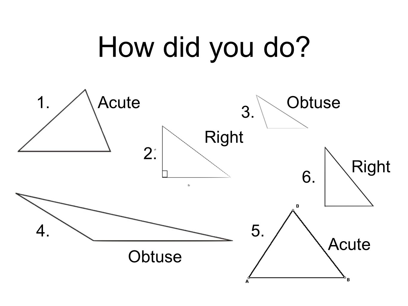 Right Acute And Obtuse Angles : Triangles i can describe and classify by their