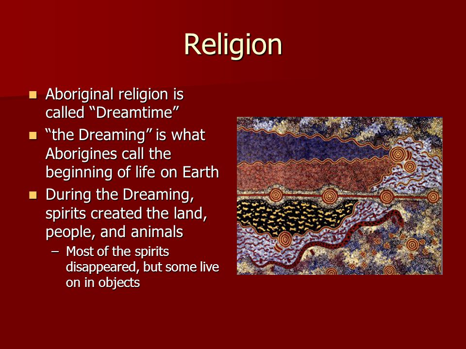 aboriginal australian business essay religious spirituality Aboriginal groups representing all states of modern australia this revealed common themes in the way meteors were viewed between aboriginal groups, focusing on supernatural events, death, omens, and war.
