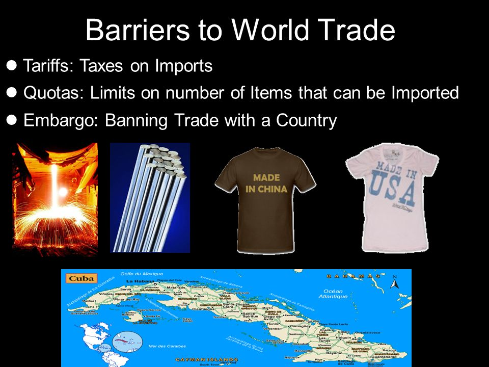 Barriers to World Trade
