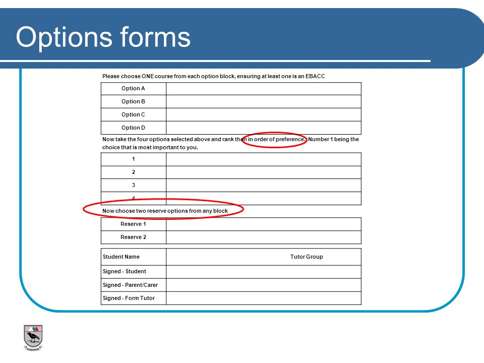 Options forms Please choose ONE course from each option block, ensuring at least one is an EBACC. Option A.