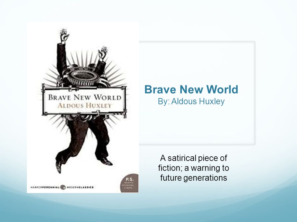 an analysis of the utopian society in brave new world by aldous huxley